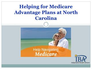 Helping for Medicare Advantage Plans in North Carolina