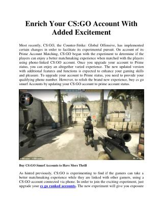 Enrich Your CS:GO Account With Added Excitement