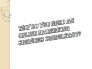 Role of Online Marketing Service Consultant in Business