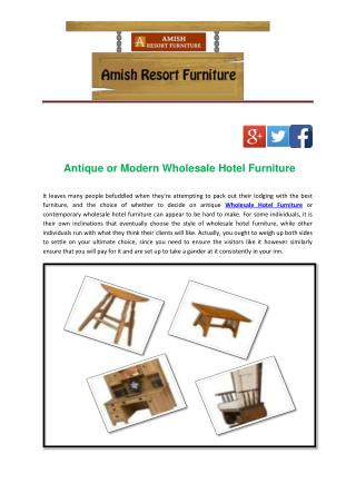 Antique or Modern Wholesale Hotel Furniture