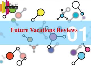 Future vacations reviews / Future vacations bangalore