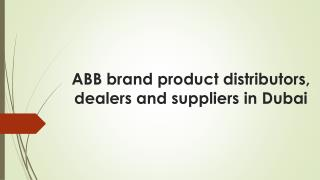ABB brand product distributors, dealers and suppliers in Dubai