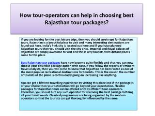 How tour-operators can help in choosing best Rajasthan tour packages?