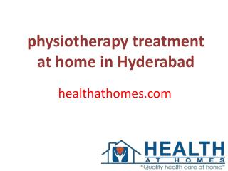 physiotherapy treatment at home in Hyderabad