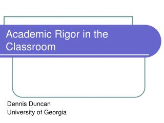 Academic Rigor in the Classroom