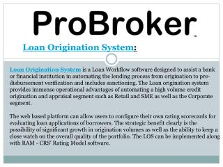 Loan Origination System for Loan Brokers