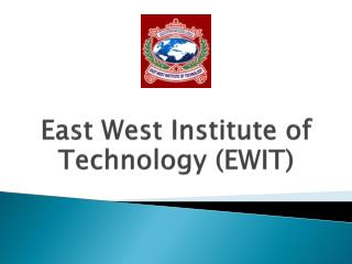 East West Institute of Technology (EWIT), Admissions, Course Offered, E-Resources