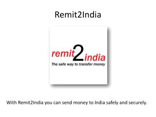 Send Money to India with Remit2India
