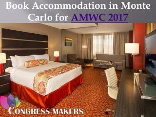 Hotel Room Booking in Monte Carlo for AMWC Conference 2017