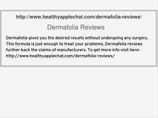 http://www.healthyapplechat.com/dermafolia-reviews/
