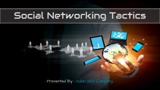 Social Networking Tactics