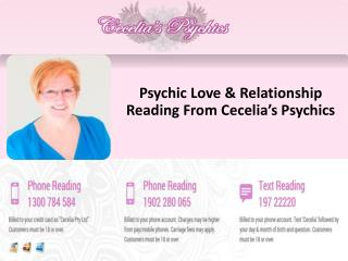 Psychic Love & Relationship Reading From Cecelia's Psychics