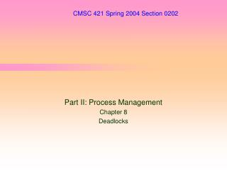 CMSC 421 Spring 2004 Section 0202