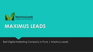 Best Digital Marketing Company in Pune | Maximus Leads