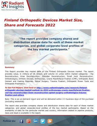 Finland Orthopedic Devices Market Share, Analysis and Forecasts 2022