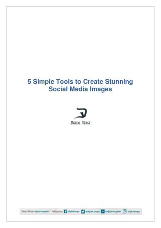 5 Simple Tools to Create Stunning Social Media Images