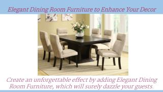 Elegant Dining Room Furniture to Enhance Your Decor