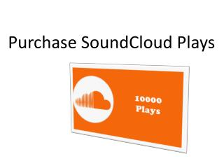 Purchase SoundCloud Plays