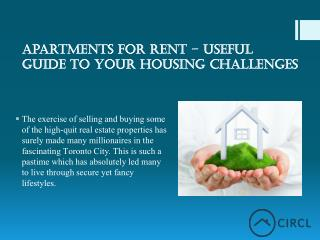 Apartments for Rent – Useful Guide to Your HousingChallenges