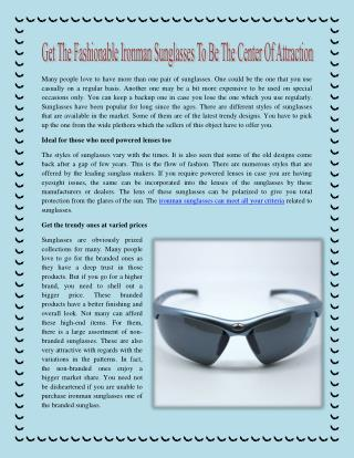 Get The Fashionable Ironman Sunglasses To Be The Center Of Attraction
