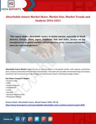 Absorbable Suture Market Analysis of Sales, Revenue, Price, Market Share and Growth Rate to 2021