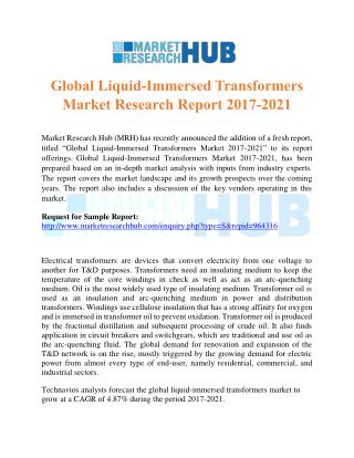 Global Liquid-Immersed Transformers Market Research Report 2017-2021