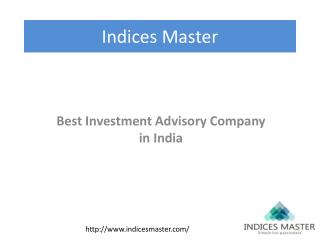 Best Investment Advisory Company in India