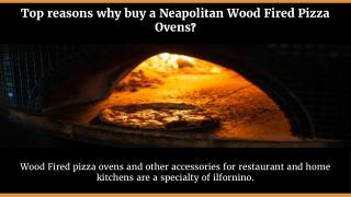 Top Reasons to Buy Neapolitan Woodfired Pizza Ovens