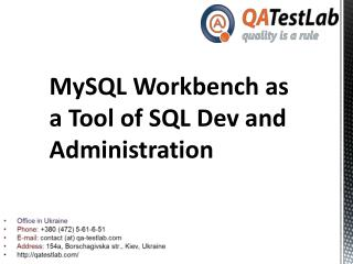 MySQL Workbench as a Tool of SQL Dev and Administration
