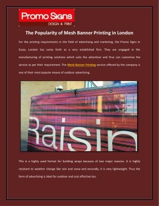 The Popularity of Mesh Banner Printing in London