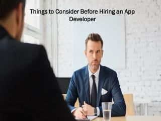 Things to Consider Before Hiring an App Developer