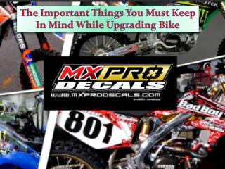 The Important Things You Must Keep In Mind While Upgrading Bike