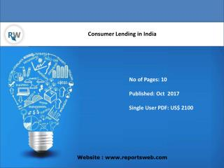 Market Growth, Share and Trends Consumer Lending in India