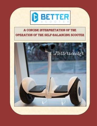 A concise interpretation of the operation of the self-balancing scooter
