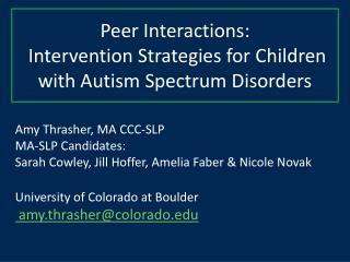 Peer Interactions:  Intervention Strategies for Children with Autism Spectrum Disorders