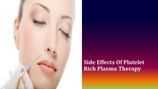 Side Effects Of Platelet Rich Plasma Therapy