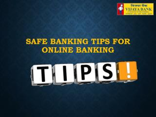 Vijaya Bank(Safe Banking tips for online Banking)