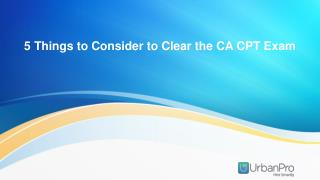 5 Things to Consider to Clear the CA-CPT Exam
