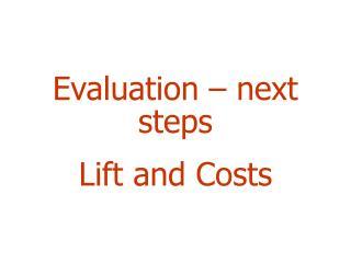 Evaluation – next steps