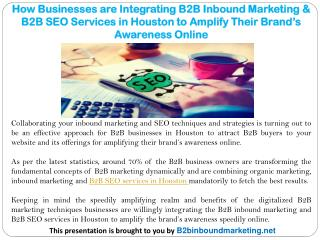 How Businesses are Integrating B2B Inbound Marketing & B2B SEO Services in Houston to Amplify Their Brand's Awareness On