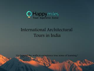 International Architectural tours in india