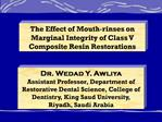 The Effect of Mouth-rinses on Marginal Integrity of Class V Composite Resin Restorations
