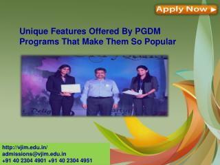 Unique Features Offered By PGDM Programs That Make Them So Popular