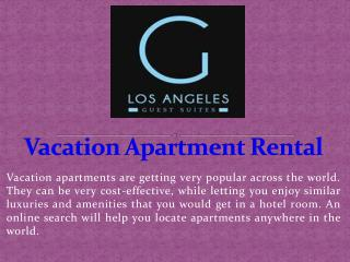 Vacation Apartment Rental