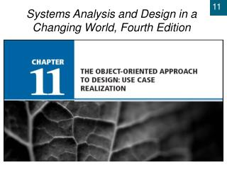 Chapter 11: The Object-Oriented Approach to Design: Use Case Realization