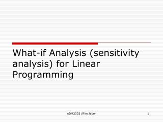 What-if Analysis sensitivity analysis for Linear Programming