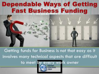Dependable Ways of Getting Fast Business Funding