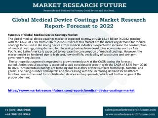 Global Medical Device Coatings Market Research Report- Forecast to 2022