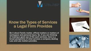 Know the Types of Services a Legal Firm Provides