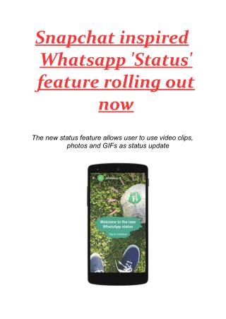 Snapchat inspired Whatsapp 'Status' feature rolling out now